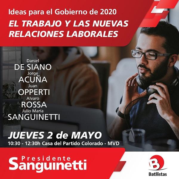 Ciclo Ideas para el Gobierno del 2020: EL TRABAJO Y LAS NUEVAS RELACIONES LABORALES